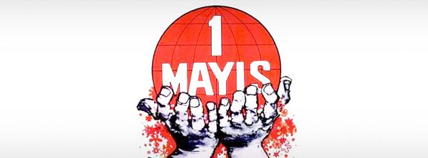 1 Mayıs: Emek ve Mücadele