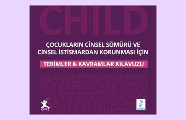 Uluslararası Çocuk İstismarından Korunma Kılavuzu Türkçe'de