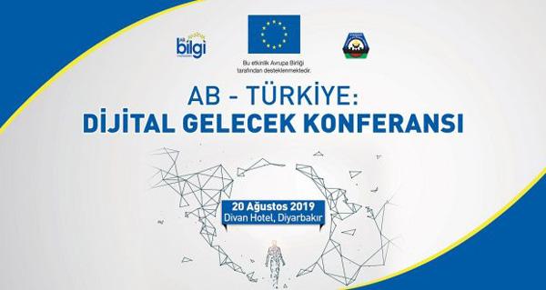 Diyarbakır'da 'Dijital Gelecek 'konferansı düzenlenecek